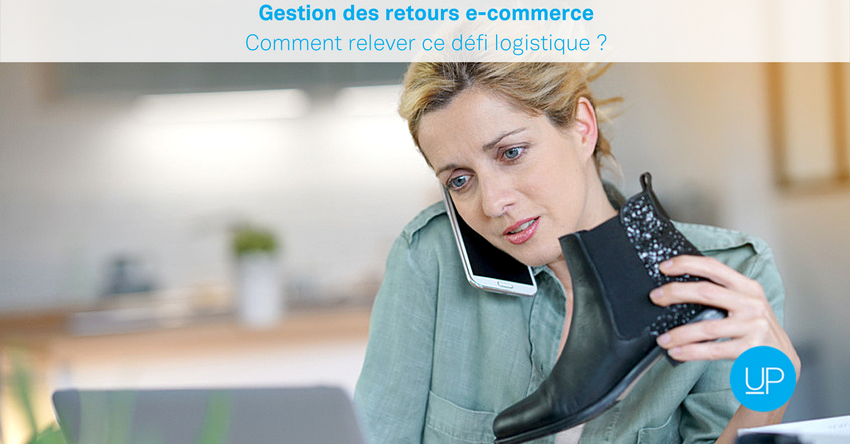 Gestion de retours e-commerce : comment relever ce défi logistique ?